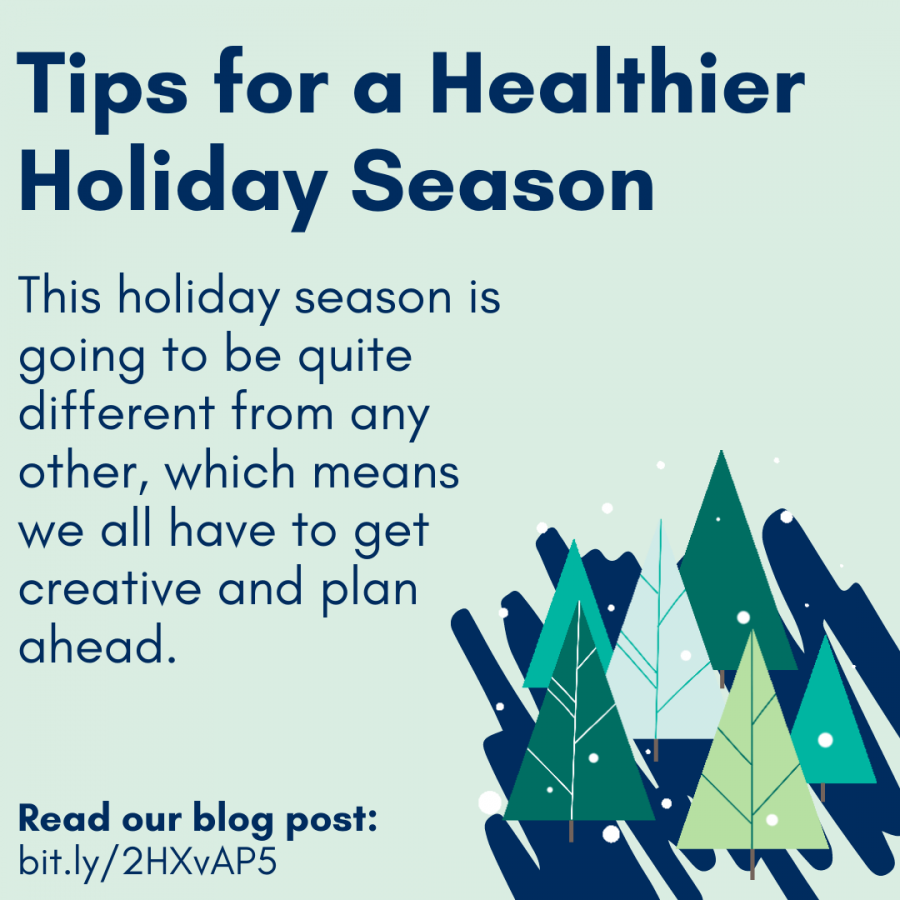 Tips for a Healthier Holiday Season This holiday season is going to be quite different from any other, which means we all have to get creative and plan ahead.Read our blog post:  bit.ly/2HXvAP5